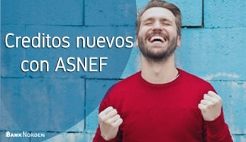 Creditos nuevos con ASNEF