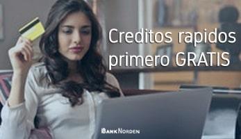 Creditos rapidos primero gratis