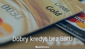Dobry kredyt bez BIKU