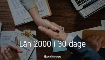 Lån 2000 i 30 dage