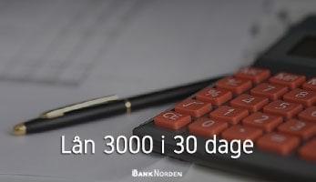 Lån 3000 i 30 dage