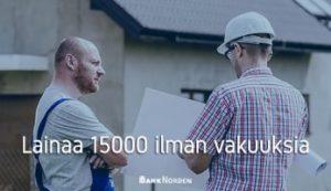 Lainaa 15000 ilman vakuuksia