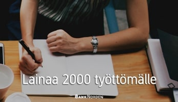 Lainaa 2000 työttömälle