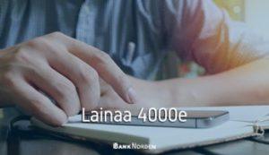 Lainaa 4000e