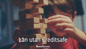 Lån utan Creditsafe