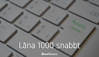 Låna 1000 snabbt
