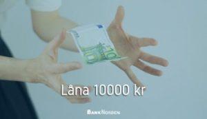 Låna 10000 kr
