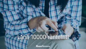 Låna 10000 räntefritt