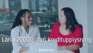 Låna 20000 utan kreditupplysning