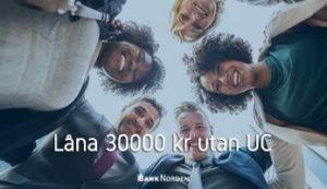 Låna 30000 kr utan UC