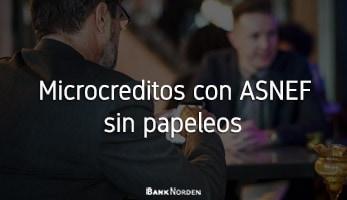 Microcreditos con ASNEF sin papeleos