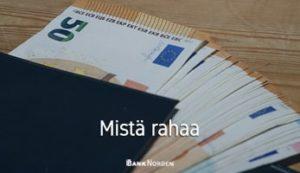 Mistä rahaa