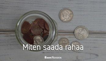 Miten saada rahaa
