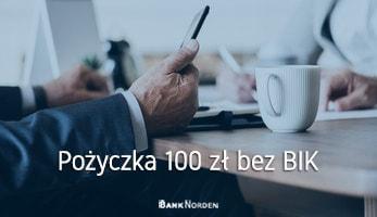 Pożyczka 100 zł bez BIK