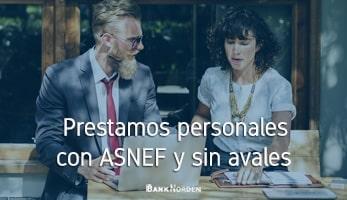 Prestamos personales con ASNEF y sin avales