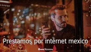 Prestamos por internet mexico