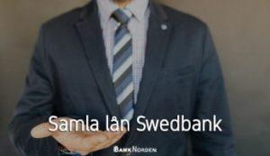 Samla lån Swedbank