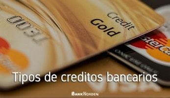 Tipos de creditos bancarios