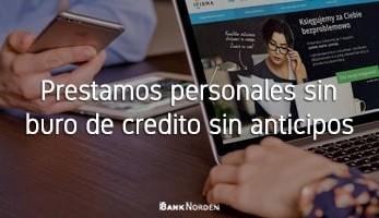 prestamos personales sin buro de credito sin anticipos
