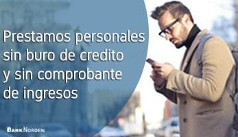 prestamos personales sin buro de credito y sin comprobante de ingresos