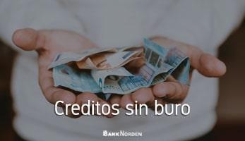 Creditos sin buro