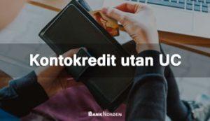 Kontokredit utan UC