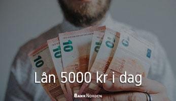 Lån 5000 kr i dag