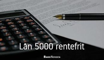 Lån 5000 rentefrit