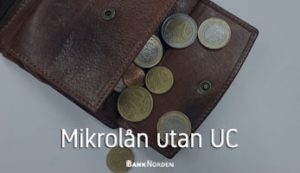Mikrolån utan UC