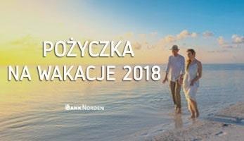 Pożyczka na wakacje 2018