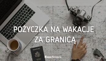 Pożyczka na wakacje za granicą