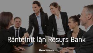 Räntefritt lån resurs bank