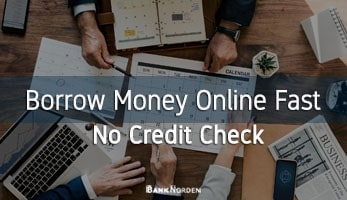 borrow money online fast no credit check