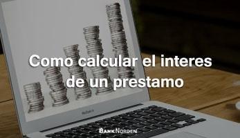 como calcular el interes de un prestamo
