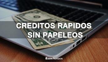 creditos rapidos sin papeleos