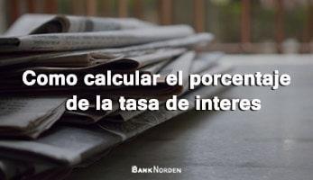Como calcular el porcentaje de la tasa de interes