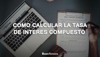 Como calcular la tasa de interes compuesto