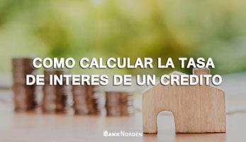 Como calcular la tasa de interes de un credito