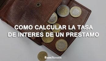 Como calcular la tasa de interes de un prestamo