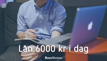 Lån 6000 kr i dag