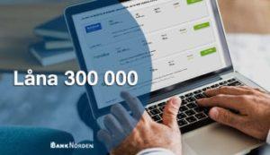 Låna 300 000