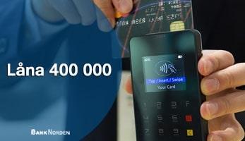 Låna 400 000