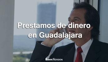 Prestamos de dinero en Guadalajara