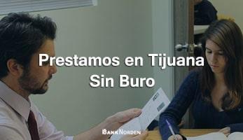 Prestamos en Tijuana sin buro