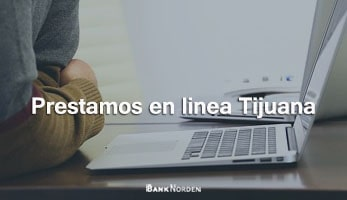 Prestamos en linea Tijuana
