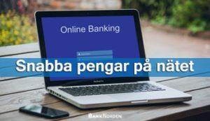 Snabba pengar på nätet
