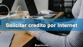 Solicitar credito por Internet