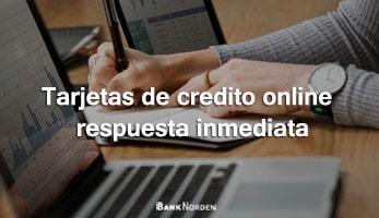 Tarjetas de credito online respuesta inmediata
