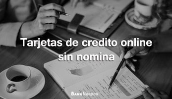 Tarjetas de credito online sin nomina