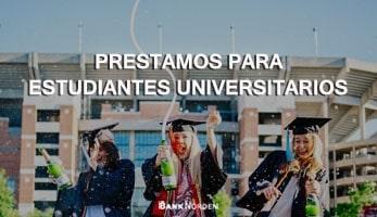 prestamos para estudiantes universitarios